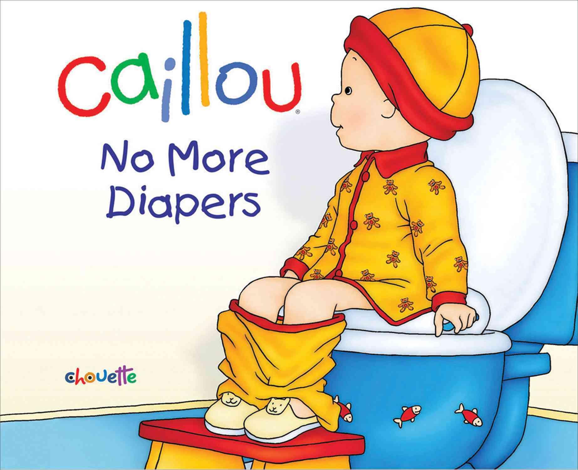No More Diapers By L'Heureux, Christine/ Brignaud, Pierre (ILT)